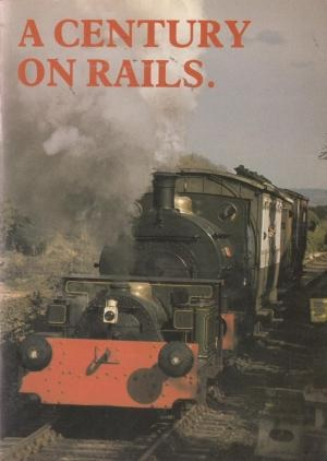A Century on Rails - 1985 Front Cover